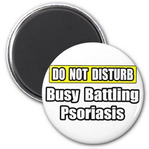 Psoriasis de lucha ocupado imanes