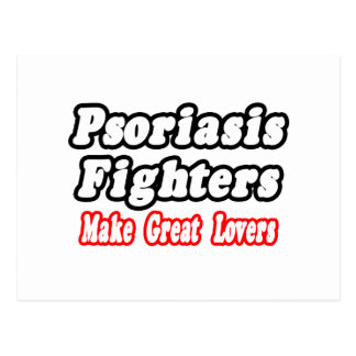 Psoriasis Fighters Make Great Lovers Postcard