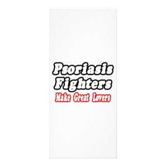 Psoriasis Fighters Make Great Lovers Personalized Rack Card