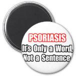 Psoriasis… no una frase imán de frigorifico