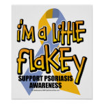 Psoriasis: Soy un poco Flakey Posters