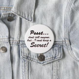 Pssst...I can't keep a SECRET (blk) Button