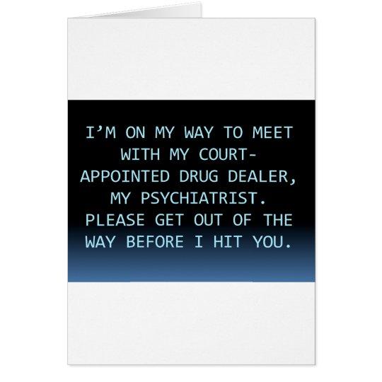 PSYCH DRUG DEALER CARD