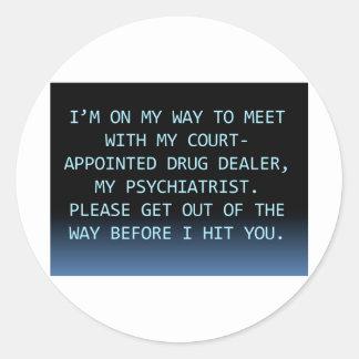 PSYCH DRUG DEALER CLASSIC ROUND STICKER
