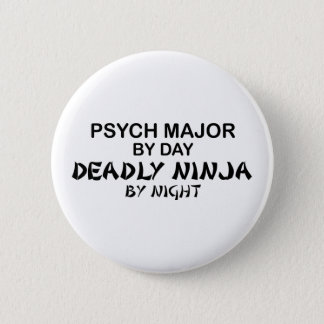 Psych Major Deadly Ninja Button