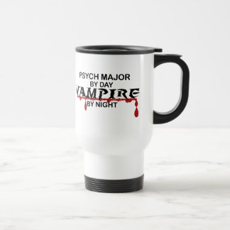 Psych Major Vampire by Night 15 Oz Stainless Steel Travel Mug