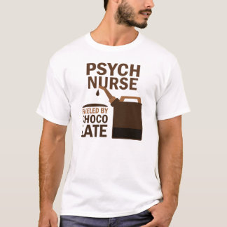 Psych Nurse (Funny) Chocolate T-Shirt