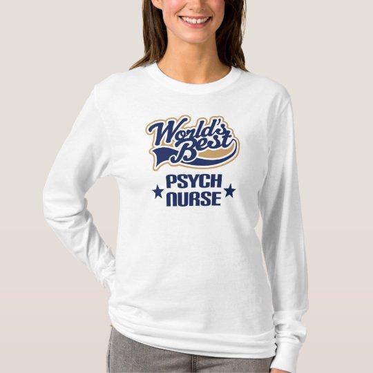 Psych Nurse Gift T-Shirt