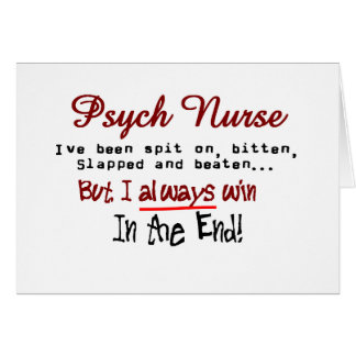 Psych Nurse Hilarious sayings Gifts Card