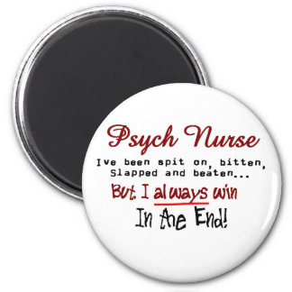 Psych Nurse Hilarious sayings Gifts Magnet