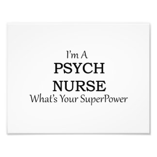 PSYCH NURSE PHOTO PRINT