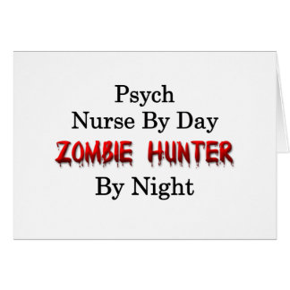 Psych Nurse/Zombie Hunter Card
