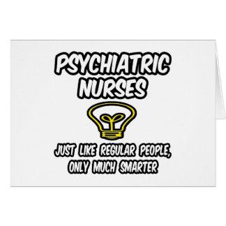 Psych Nurses...Regular People, Only Smarter Card