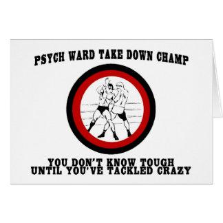 Psych Ward Take Down Champ Card