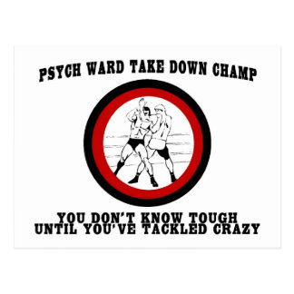 Psych Ward Take Down Champ Postcards