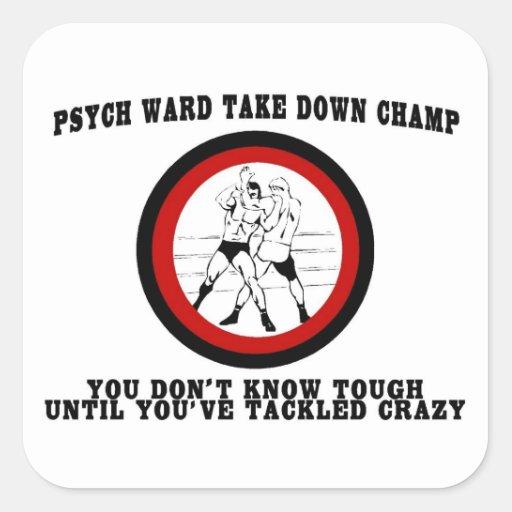 Psych Ward Take Down Champ Sticker