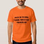 Psych Ward Work Release Tshirt