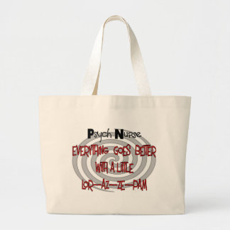 psyche nurse goes better with LOR az e pam Large Tote Bag