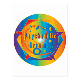 Psychedelic dream ... postcard