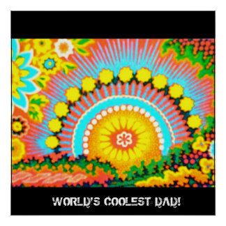 Psychedelic Sunset World's coolest dad lrge Poster