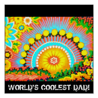 Psychedelic Sunset World's coolest dad Poster