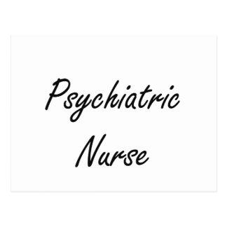 Psychiatric Nurse Artistic Job Design Postcard