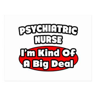 Psychiatric Nurse...Big Deal Post Card