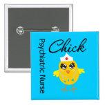 Psychiatric Nurse Chick v1 Pinback Button