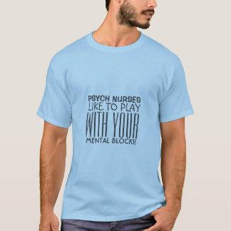 Psychiatric Nurse Humor-Mental Blocks T-Shirt