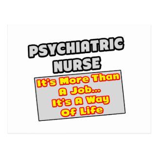 Psychiatric Nurse...Way of Life Postcard