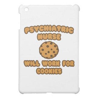 Psychiatric Nurse .. Will Work for Cookies iPad Mini Cover