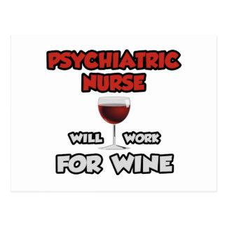 Psychiatric Nurse ... Will Work For Wine Postcards