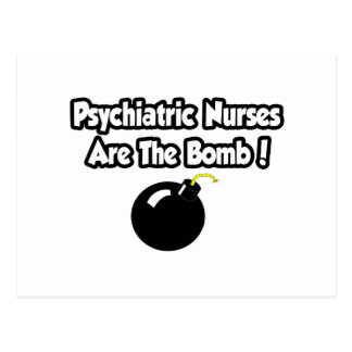 Psychiatric Nurses Are The Bomb! Postcard
