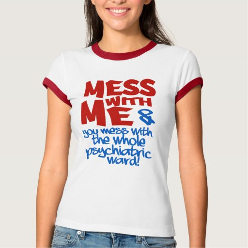 PSYCHIATRIC WARD shirt - choose style & color