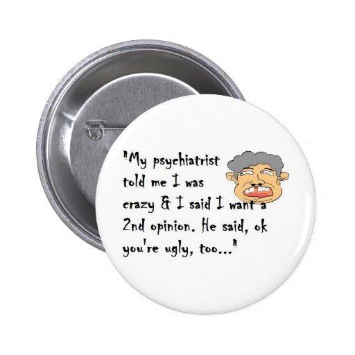 Psychiatrist 2 Inch Round Button