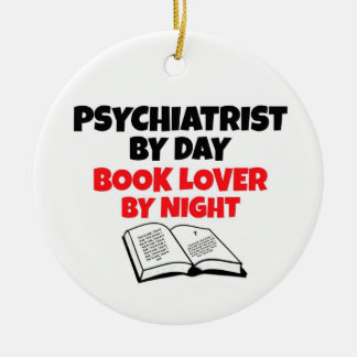 Psychiatrist by Day Book Lover by Night Double-Sided Ceramic Round Christmas Ornament