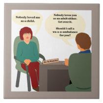 Psychiatrist Calls a Wambulance Ceramic Tile