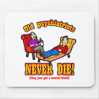 Psychiatrists Mouse Pad