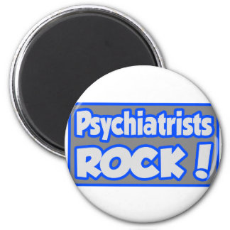 Psychiatrists Rock! Fridge Magnet