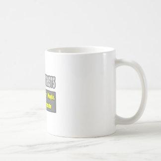 Psychiatrists...Smarter Coffee Mug