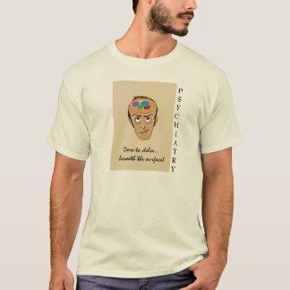 Psychiatry-Cartoon Humor T-Shirt