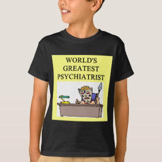 psychiatry psychiatrist joke T-Shirt