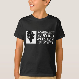 Psychiatry Survive T-Shirt