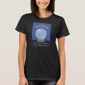 Psychic Readings T Shirt