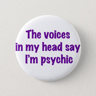 Psychic Voices Button