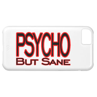 Psycho But Sane Cover For iPhone 5C
