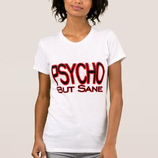 Psycho But Sane T-Shirt
