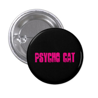 Psycho Cat Button