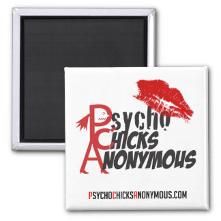 Psycho Chicks Anonymous Magnet #1