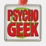Psycho Geek Christmas Ornaments